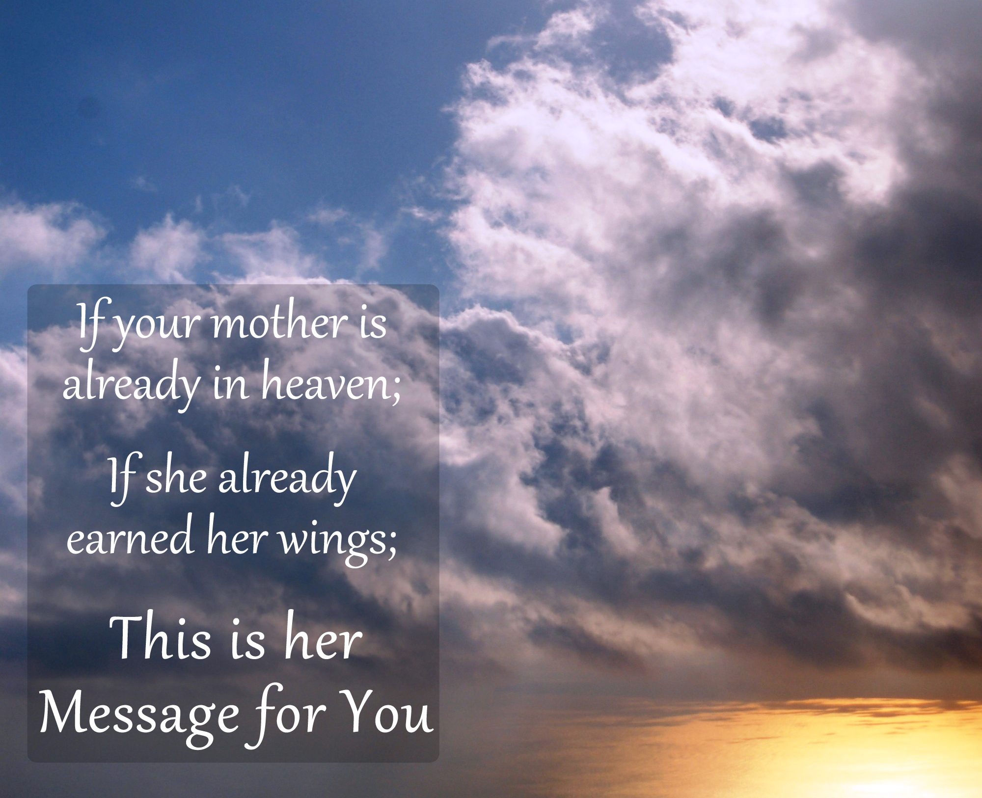 Missing My Mom In Heaven Quotes Pleasing John Msimmons Your Mother's Day Message From Your Angel Mom In