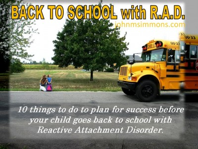 back to school with Reactive Attachment Disorder
