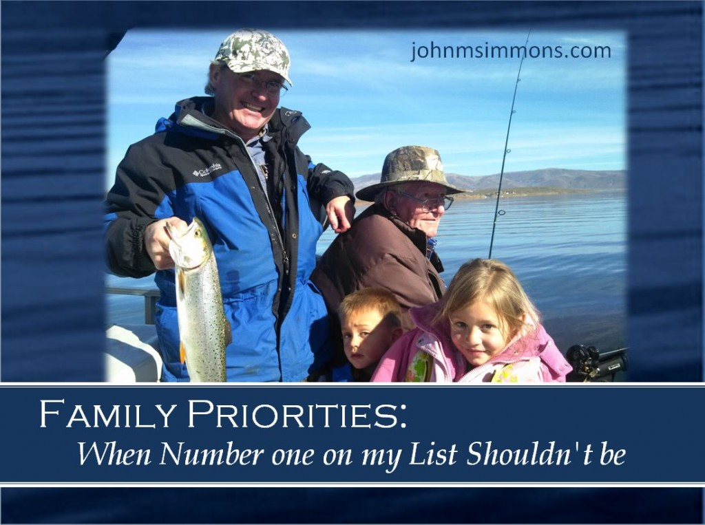 Somtimes family priorities means going fishing