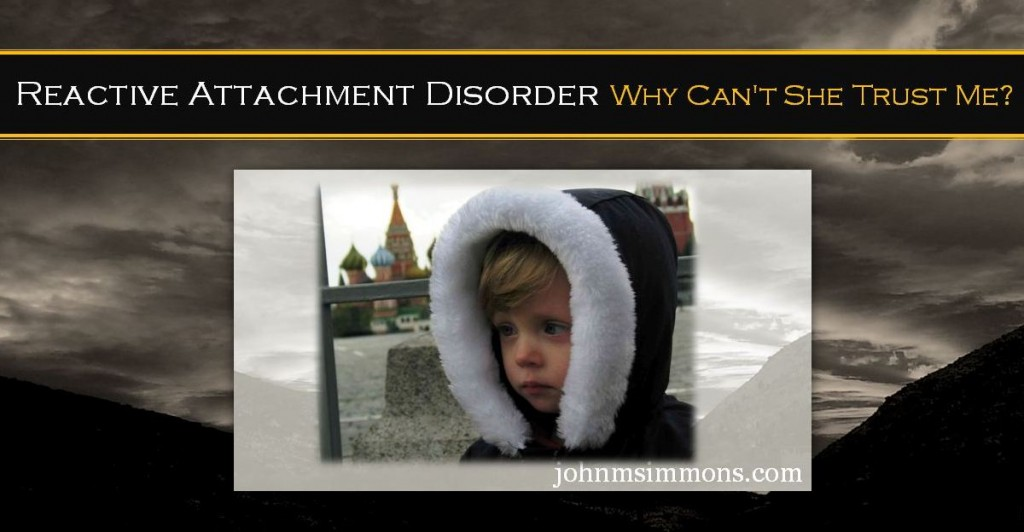 The RAD Development Called Reactive Attachment Disorder