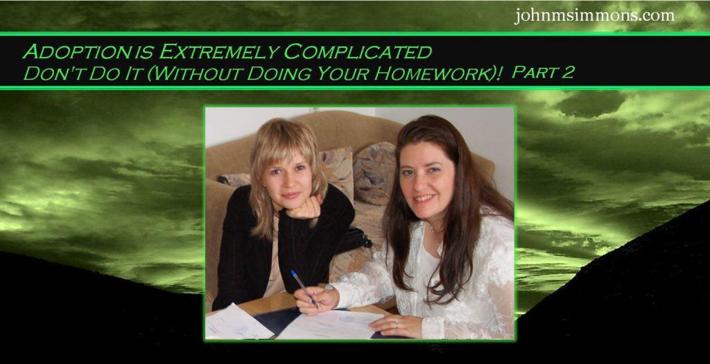 Complicated Adoption process 4
