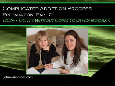 Complicated adoption process 5