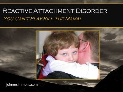 RAD symptoms called Reactive Attachment Disorder 2