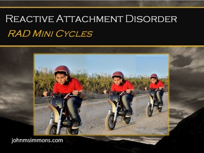 Reactive Attachment Disorder mini cycles