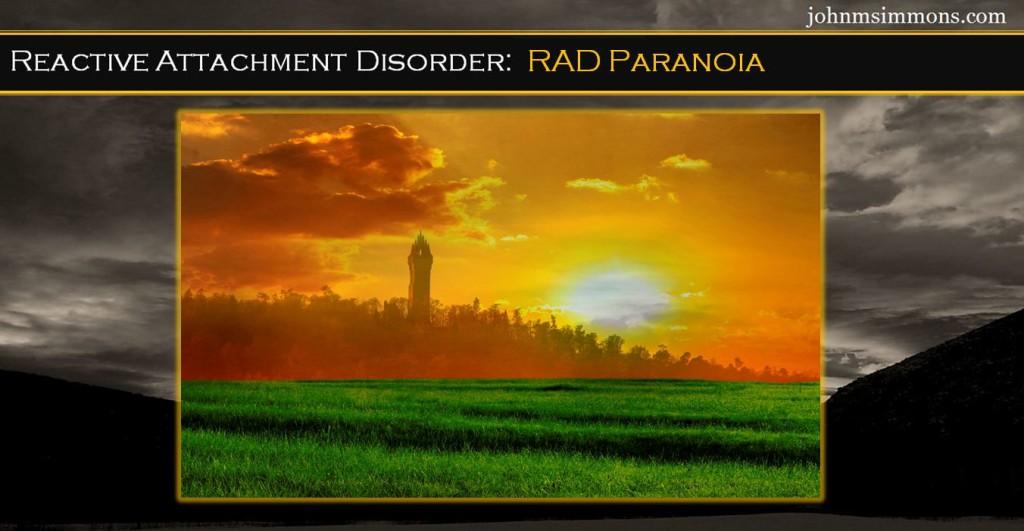 RAD paranoia