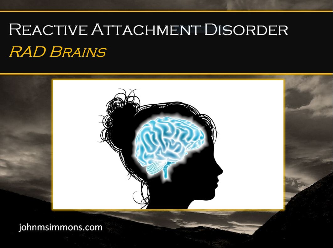 John M Simmons Rad Brains Reactive Attachment Disorder